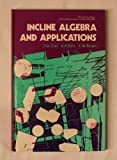 Incline Algebra and Its Applications, Z. Cao and K. H. Kim, 0470201169
