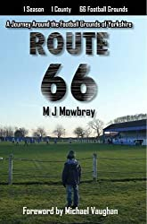 Route 66: A Journey Around the Football Grounds of Yorkshire