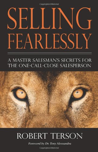 Sales books are ubiquitous, but Selling Fearlessly: A Master Salesman's Secrets for the One-Call-Close Salesperson, although beneficial to all salespeople, specifically targets the one-call-close simple-sale salesperson; addresses all the elements of...