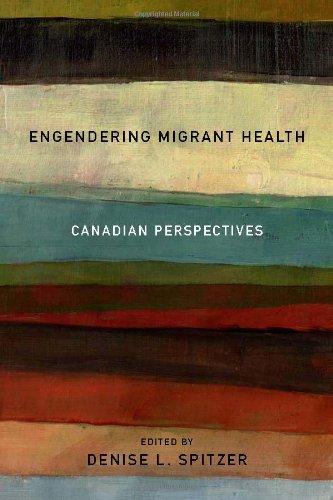 Engendering Migrant Health: Canadian Perspectives