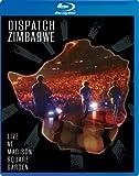 Dispatch Zimbabwe: Live at Madison Square Garden [Blu-ray]