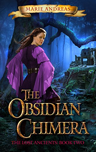 The obsidian chimera the lost ancients book two kindle edition the obsidian chimera the lost ancients book two by andreas marie fandeluxe Choice Image