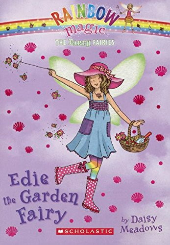 Edie The Garden Fairy (Turtleback School & Library Binding Edition) (Rainbow Magic: The Earth Fairies) pdf