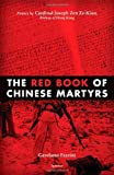 The Red Book of Chinese Martyrs, Gerolamo Fazzini, 1586172441