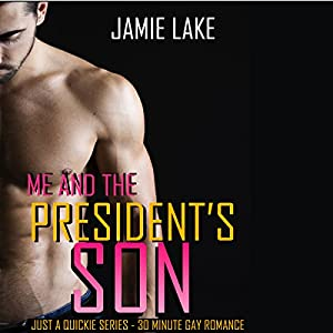 Me & the President's Son Audiobook