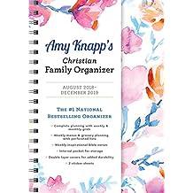 2019 Amy Knapp's Christian Family Organizer: August 2018-December 2019