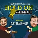 Kurt Braunohler Opens His Relationship Up | Eugene Mirman,Kurt Braunohler