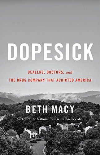 Dopesick: Dealers, Doctors, and the Drug Company that Addicted - Macy America