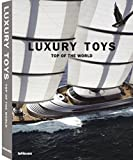 Luxury Toys Top of the World (Luxury books)