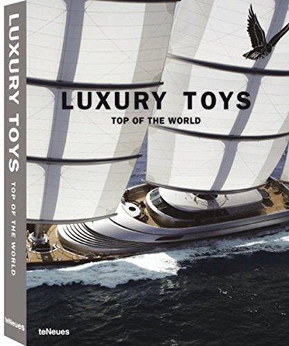 Luxury Toys Top of the World (Luxury books) (Inglés) Tapa blanda – 1 ene 2012 teNeues 3832794077 Antiques & Collectables Design dei prodotti
