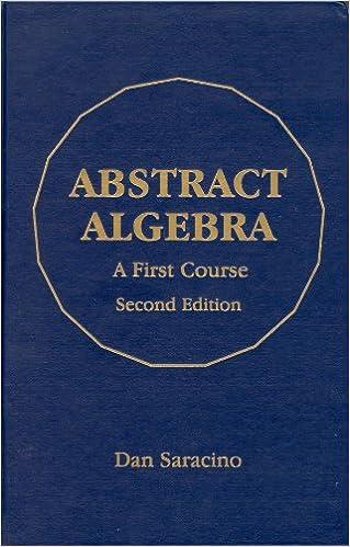 Abstract Algebra A First Course 2 Saracino Dan Amazon Com