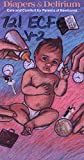 img - for Diapers and Delirium : Care and Comfort for Parents of Newborns [VHS Cassette] book / textbook / text book