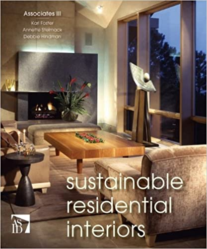 Sustainable residential interiors kari foster annette stelmack sustainable residential interiors 1st edition fandeluxe Images