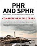 img - for PHR and SPHR Professional in Human Resources Certification Complete Practice Tests: 2018 Exams book / textbook / text book