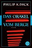 Das Orakel vom Berge: Roman (Fischer Klassik Plus 981)