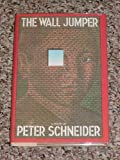 The Wall Jumper, Peter A. Schneider, 0394529286