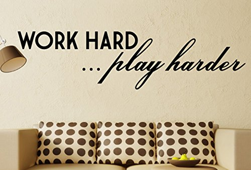 Work Hard...Play Harder Wall Decals Stickers, Black, 48'' by Wall Slicks
