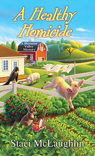 A Healthy Homicide (A Blossom Valley Mystery Book 4)