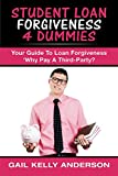 Student Loan Forgiveness 4 Dummies: 'Why Pay A Third-Party'
