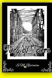 The Tangled Tears by S.M. Bjarnson (2014-04-23)