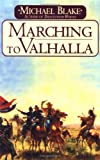 Marching to Valhalla, Michael Blake, 0449000443