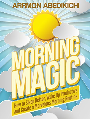 Morning Magic Productive Marvelous Routine ebook