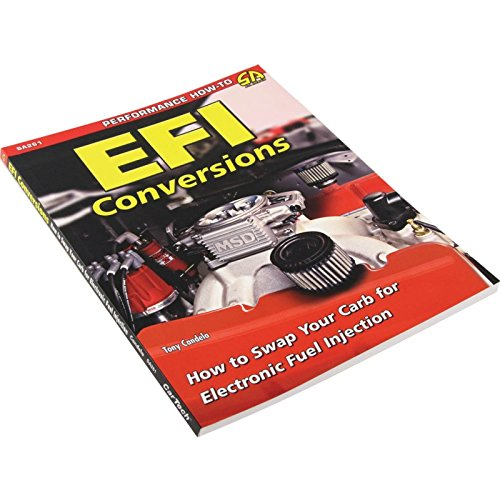 Eckler's Premier Quality Products 25-359763 EFI Conversions - How To Swap Your Carb To EFI By Tony Candela (Best Carb To Efi Conversion)