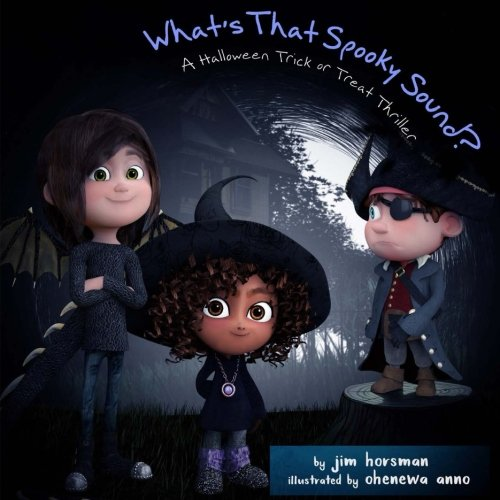 What's That Spooky Sound?: A Halloween Trick or Treat -