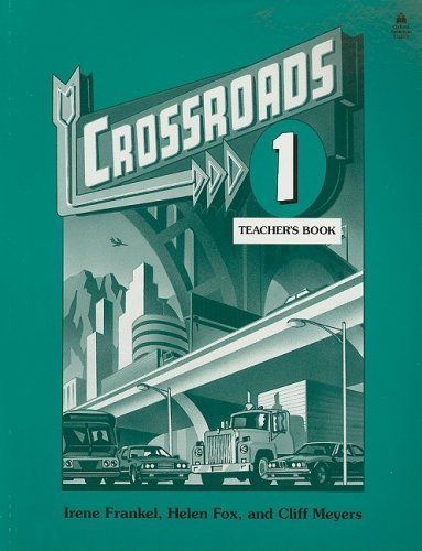 Crossroads 1: 1 Teacher's Book
