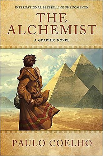 the alchemist a graphic novel ca paulo coelho books