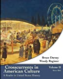 Crosscurrents in American Culture 1st Edition