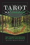 Tarot at a Crossroads: The Unexpected Meeting of Tarot & Psychology