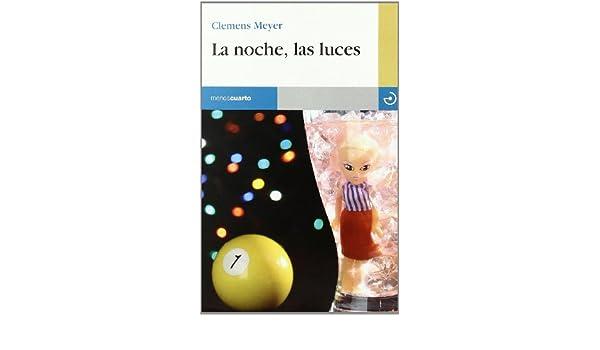 NOCHE LUCES Menoscuarto 49: MEYER CLEMENS: 9788496675452: Amazon.com: Books