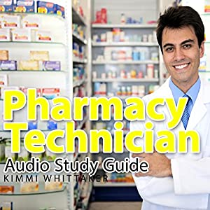 Pharmacy Technician Audio Study Guide: Part 1 Audiobook