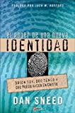 img - for Poder de una Nueva Identidad (Spanish Edition) by Dan Sneed (2004-12-12) book / textbook / text book