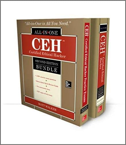 Ceh Certified Ethical Hacker Practice Exams Second Edition