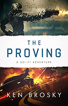 The Proving by [Brosky, Ken]