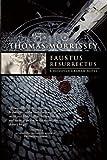 Faustus Resurrectus, Thomas Morrissey, 1597804053