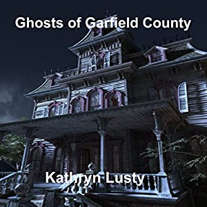 Ghosts of Garfield County Audiobook