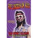 Abe Lincoln On Acid
