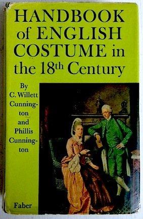 [Handbook of English Costume in the Eighteenth Century] (18th Century English Costumes)