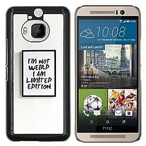 Cartel texto Edición limitada Weird I Am- Metal de aluminio y de plástico duro Caja del teléfono - Negro - HTC One M9+ / M9 Plus (Not M9)
