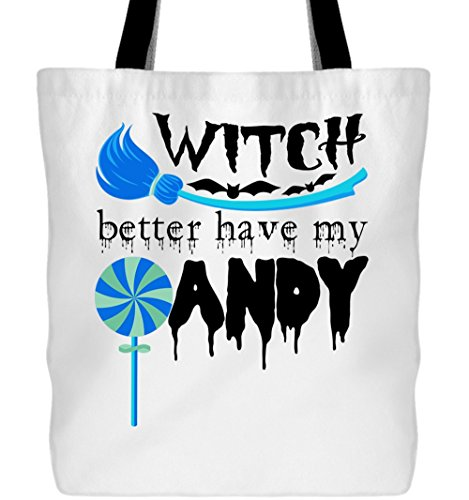 I Love Halloween Canvas Tote Bags, Better Have My Candy Tote Bags (Tote Bags - White)