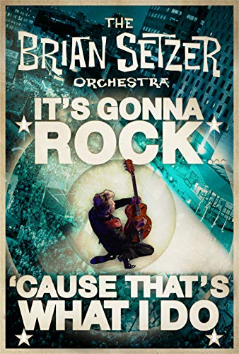 (Brian Setzer Orchestra: It's Gonna Rock 'Cause That's What I Do)