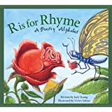 R is for Rhyme: A Poetry Alphabet (Art and Culture)