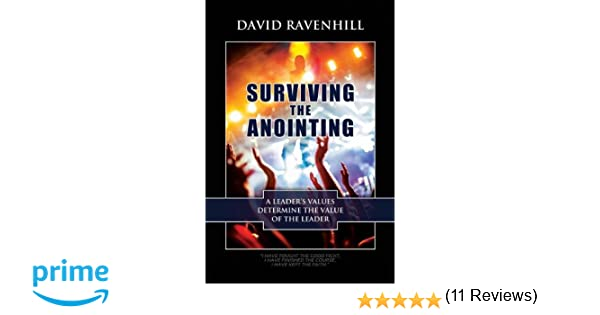 Surviving the anointing david ravenhill 9780988953017 amazon surviving the anointing david ravenhill 9780988953017 amazon books fandeluxe Choice Image