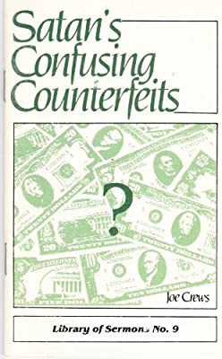 Satans Confusing Counterfeits
