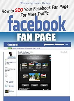 How to SEO Your Facebook Fan Page for More Traffic by [De Leon, Robert