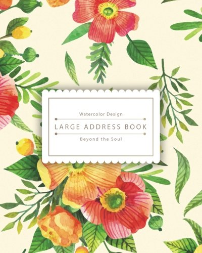 Large Address Book: Vintage Watercolor Flowers : Address Book Large Size Especially for Seniors - Name, Address, Mobile, Work, Fax, Email, Emergency (8x10