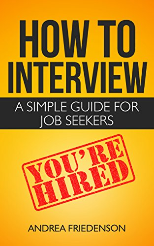 How to Interview: A Simple Guide for Job Seekers